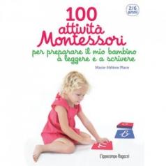 100 attivita montessori per preparare il mio bambino a leggere e a scrivere