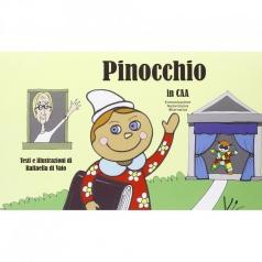 pinocchio in caa (comunicazione aumentativa alternativa). ediz. illustrata