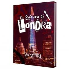 vampire the masquerade 5a ed - la caduta di londra