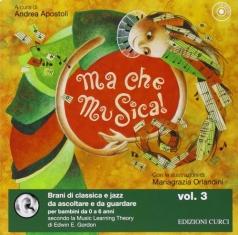 ma che musica! - vol. 3 - con cd audio
