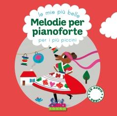 le mie piu belle melodie per pianoforte per i piu piccini  - libro + playlist online