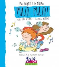 una giornata in musica - puliti, puliti! - libro + cd audio + tracce online