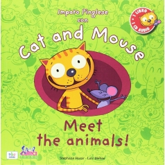 cat and mouse. meet the animals! con cd audio