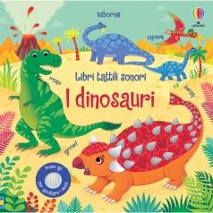 i dinosauri - libri tattili sonori