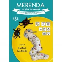 merenda, un gioco da bambini. 22 ricette in comunicazione aumentativa per cucinare insieme. ediz. a spirale