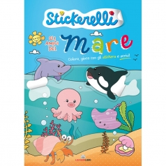 gli amici del mare. stickerelli. con adesivi. ediz. a colori