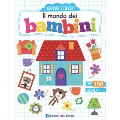 il mondo dei bambini. con adesivi. ediz. a colori