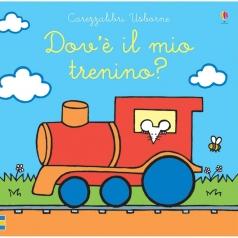 dov'e il mio trenino? ediz. a colori