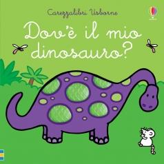 dov'e il mio dinosauro? ediz. a colori