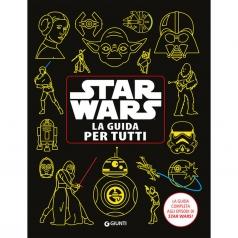 star wars. la guida per tutti. enciclopedia dei personaggi
