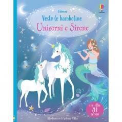 unicorni e sirene. vesto le bamboline. con adesivi