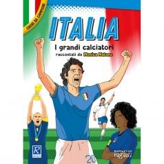 italia. i piu grandi giocatori. cuori da campioni
