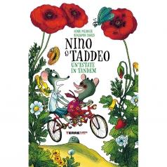 nino & taddeo. un'estate in tandem. ediz. a colori