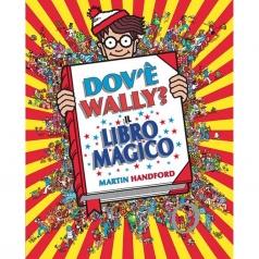 dov'e wally? il libro magico. ediz. a colori
